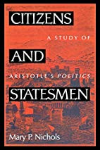 Citizens and Statesmen by Mary P. Nichols
