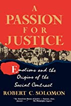A Passion for Justice: Emotions and the…