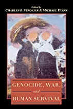 Genocide, War, and Human Survival by Charles…