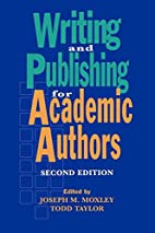 Writing and Publishing for Academic Authors…