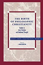 The Birth of Philosophic Christianity by…