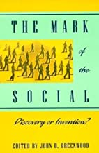 The Mark of the Social by John D. Greenwood