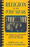 Wolterstorff, Nicholas: Religion in the Public Square