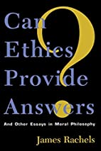 Can Ethics Provide Answers? by James Rachels