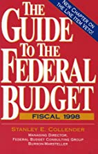 The Guide to the Federal Budget by Stanley…