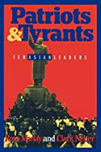 Patriots and Tyrants by Ross Marlay