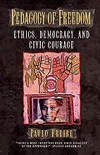 Pedagogy of Freedom: Ethics, Democracy, and…