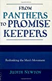 Newton, Judith Lowder: From Panthers To Promise Keepers: Rethinking The Men's Movement