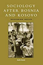 Sociology after Bosnia and Kosovo by Keith…