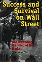 Success and Survival on Wall Street:…