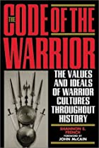 The Code of the Warrior: Exploring Warrior…