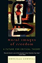 Moral Images of Freedom: A Future for…
