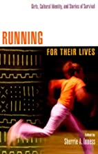 Running for Their Lives: Girls, Cultural…