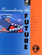 Remembering the Future: The New York…