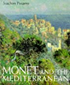 Monet and the Mediterranean by Joachim…