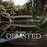 Larkin, David: Frederick Law Olmsted: Designing the American Landscape