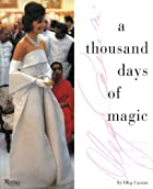 A Thousand Days of Magic: Dressing…