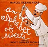 Desaulniers, Marcel: Alphabet of Sweets