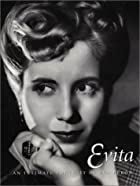 Evita: An Intimate Portrait of Eva Peron by…