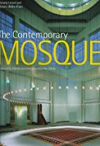 Contemporary Mosque by Renata Holod