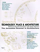Technology Place & Architecture by Kenneth…