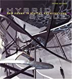 Hybrid Space: Generative Form and Digital…