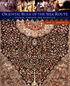 Oriental Rugs of the Silk Route: Culture,…