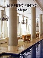 Alberto Pinto: Moderns by Philippe Renaud
