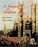 Simpson, James B.: A Treasury of Anglican Art