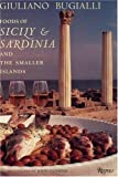 Bugialli, Giuliano: Foods of Sicily and Sardinia and the Smaller Islands