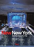 Luna, Ian: New New York: Architecture of a City