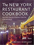 The New York Restaurant Cookbook: Recipes…