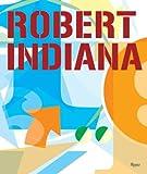 Hobbs, Robert: Robert Indiana: Complete Work