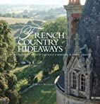 French Country Hideaways: Vacationing At…