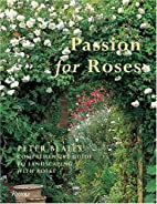 Passion for Roses: Peter Beales…