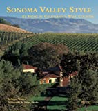 Sonoma Valley Style: At Home in California's…