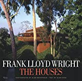 Hess, Alan: Frank Lloyd Wright: The Houses