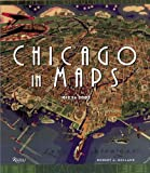 Holland, Robert: Chicago In Maps: 1612 To 2002