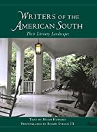 Writers of the American South: Their…