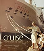 Cruise: Identity, Design and Culture by…
