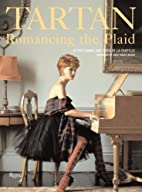 Tartan: Romancing the Plaid by Jeffrey Banks