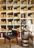 Briger Briger: Comfortable and Joyous Homes,…