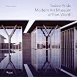 Hodidio, Philip: Tadao Ando: Modern Art Museum of Ft. Worth