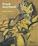 Feaver, William: Frank Auerbach