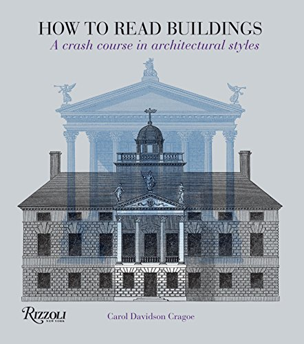 how-to-read-buildings-a-crash-course-in-architectural-styles