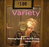 James Crump: Variety: Photographs by Nan Goldin