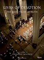Lives of Devotion: The Many Faces of Faith…