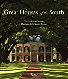 Great Houses of the South by Laurie Ossman