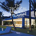 The tropical modern house by Raul A.…