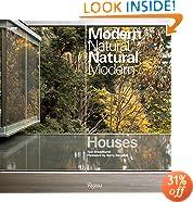Houses: Modern Natural/Natural Modern